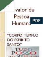 O valor da Pessoa Humana