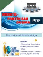 INTERNETUL - PRIETEN sau DUSMAN