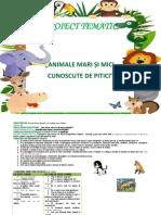 Proiect tematic - Animale mari şi mici cunoscute de pitici