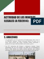 ACTIVIDAD DE LOS MINEROS ILEGALES (A FEB2014