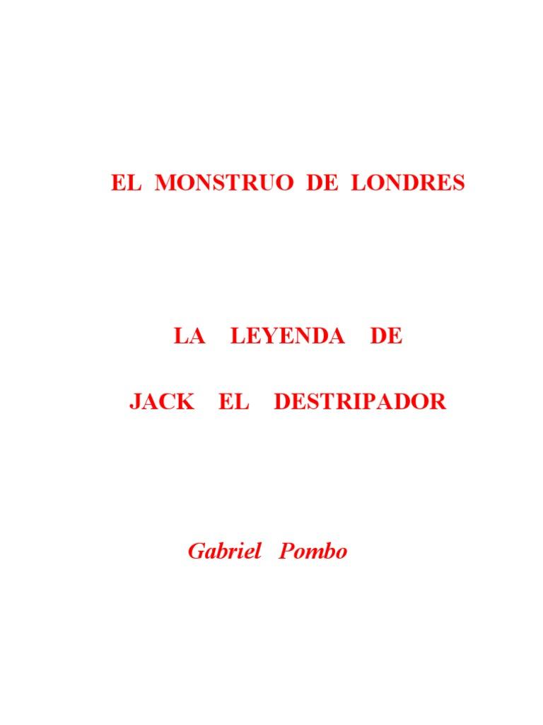 El Monstruo de Londres. La Leyenda de Jack El or