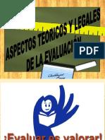 ASPECTOS TEORICOS Y LEGALES DE LA EVALUACIÓN 2012