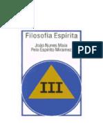 MAIA, João Nunes - Filosofia Espírita 03 [Miramez]
