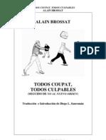 Todos Coupat, Todos Culpables - Alain Brossat