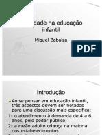 Zabalza, Miguel - Qualidade em educação infantil