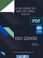 . ISO 2200; IFS; BRC; NTC 5830; HACCP