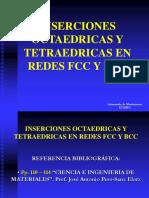 INSERCIONES OCTAEDRICAS Y TETRAEDRICAS