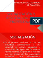 SOCIALIZACIÓN Y RESOCIALIZACIÓN PROFESIONAL