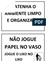 MATENHA O AMBIENTE LIMPO E ORGANIZADO