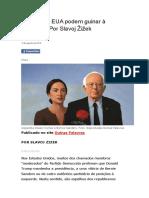 ZIZEK, S. Por que os EUA podem guinar à esquerda
