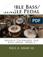 Double.Bass.Single.Pedal.Bounce.Technique.For.Bass.Drum.Book.2