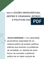 4 INSTITUIÇÕES DEMOCRÁTICAS, GESTÃO E CIDADANIA