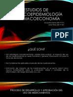 Estudios FarmacoEpidemiologicos y Farmacoeconomia .pptx