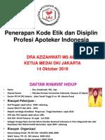 03 Penerapan Kode Etik dan Disiplin Ikatan Apoteker Indonesia  POPCA OKT 2019.pdf