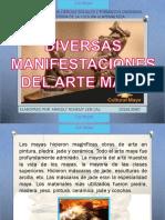 DIVERSAS MANIFESTACIONES DEL ARTE MAYA