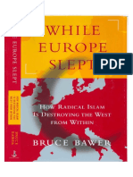 While Europe Slept - How Radical Islam is Destroying the West From Within (2007) by Bruce Bawer