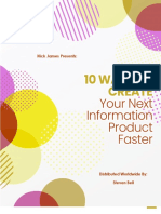 10 Ways to Create Your Next Information Product Faster
