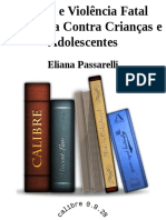 Eliana Passarelli - Direito e Violencia Fatal Domestica Contra Criancas e Adolescentes.epub