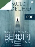 SANG PEMENANG BERDIRI SENDIRIAN