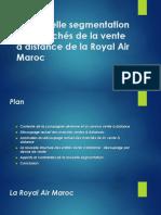 La nouvelle segmentation des marchés de la vente à distance de la Royal Air Maroc