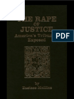 Eustace Mullins - The Rape of Justice; America's Tribunals Exposed (1989)