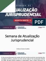 SEMANA DE ATUALIZAÇÃO JURISPRUDENCIAL