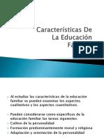 Características De La Educación Familiar