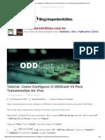 Tutorial_ Como configurar o ODDcast v3 para transmissões ao vivo _ Blog.HospedandoSites.com.br