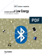 Bluetooth Low Energy_ A Technical Primer_ Your Guide to the Magic Behind the Internet of Things (2017) Tony Gaitatzis