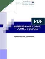 AULA 04B - SUPRESSÃO DE VISTAS CORTES E SEÇÕES