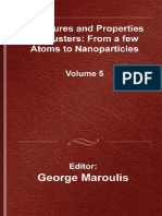 (Lecture series on computer and computational sciences 5) Maroulis, George - Structure and properties of clusters _ from a few atoms to nanoparticles-CRC Press (2006)(1).pdf