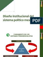 Diseño institucional del sistema político mexicano 2013-1