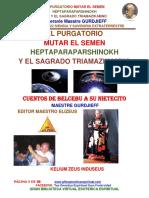 49-EL-PURGATORIO-MUTAR-EL-SEMEN-HEPTAPARAPARSHINOKH-Y-EL-SAGRADO-TRIAMAZIKAMNO-www.gftaognosticaespiritual.pdf