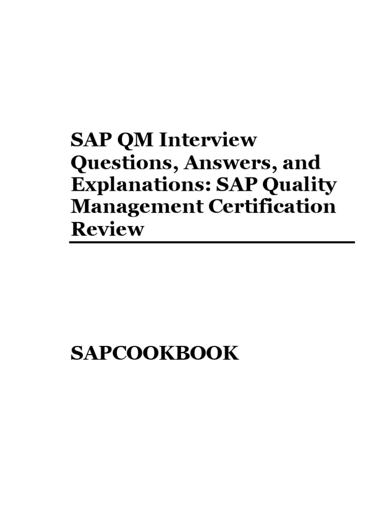 SAP QM Interview Questions, Answers, And Explanations