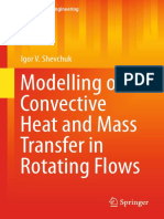 (Mathematical Engineering) Igor V. Shevchuk (auth.) - Modelling of Convective Heat and Mass Transfer in Rotating Flows-Springer International Publishing (2016).pdf