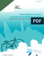 La bicicletta Un mezzo per tutti