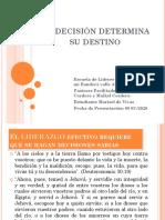 Su decisión determina su destino amnual  5 presentado por Marisol de Vivas
