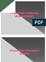 Pregnancy Nursing Management. (020810)