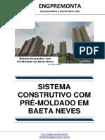 Sistema Construtivo Com Pré-Moldado Em Baeta Neves