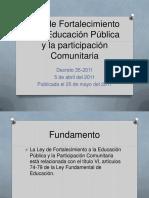 Ley de Fortalecimiento a la Educación Pública y la Participación Comunitaria