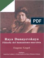 Gogol, E. - Raya Dunayevskaya. Filósofa del humanismo-marxista.pdf