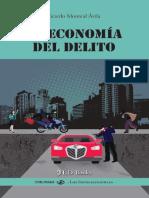 La Economía del Delito, Monreal