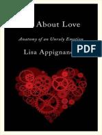 Lisa Appignanesi - All About Love_ Anatomy of an Unruly Emotion-W. W. Norton & Company (2011).epub
