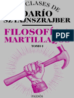 Filosofía a Martillazos - Tomo1 - Dario Sztajnszrajber Completo