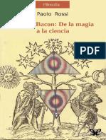 Rossi Paolo - Francis Bacon de La Magia a La Ciencia