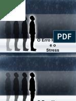 O Erro Humano e o Stress