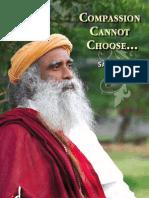 Compassion Cannot Choose - Sadhguru