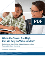 When the Stakes Are High, Can We Rely on Value-Added?