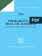 (Cambridge Tracts in Mathematics 206) Uwe Franz, Nicolas Privault - Probability on Real Lie Algebras-Cambridge University Press (2016)