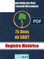 75 ANOS DE SBOT
